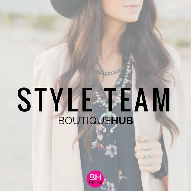 Style Team | The Boutique Hub
