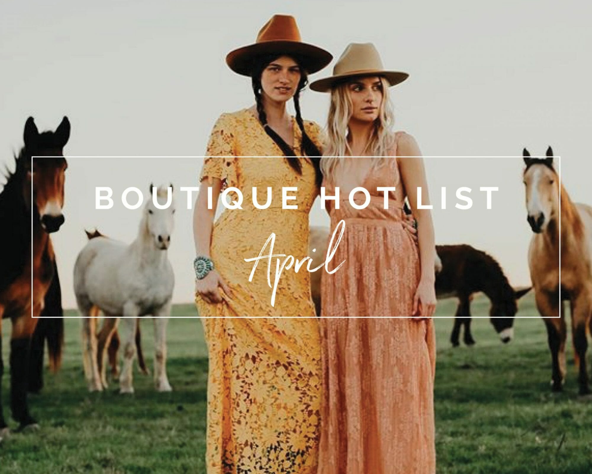 The Boutique Hot List - April | The Boutique Hub