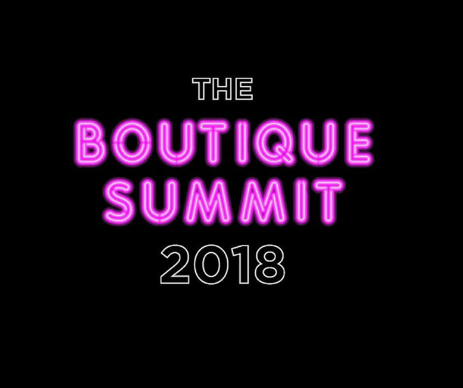 The Boutique Summit 2018 | The Boutique Hub