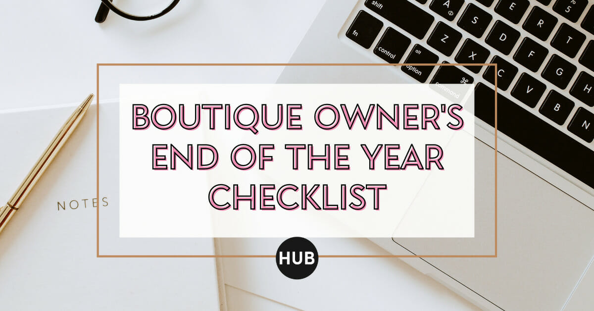 Boutique Owner's End of the Year Checklist