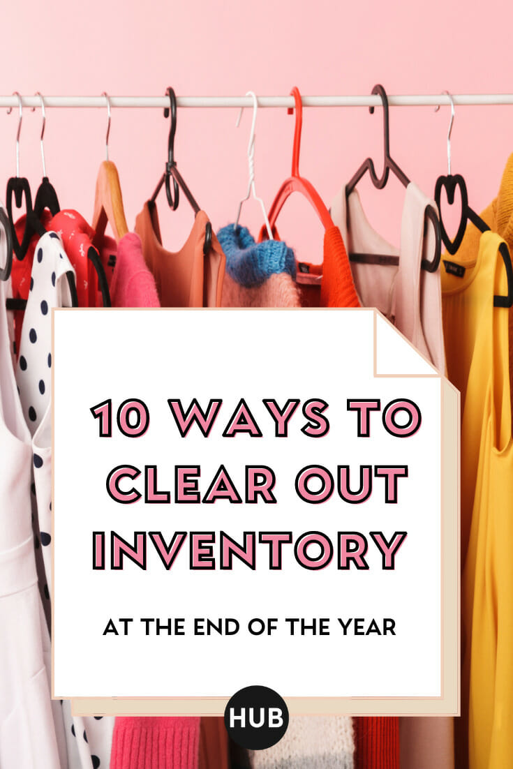 10 Ways to Clean Out Inventory at the End of the Year