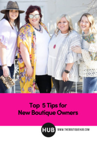 Top 5 Tips for New Boutique Owners Pin