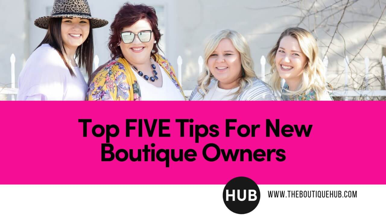 Top-5-Tips-for-New-Boutique-Owners