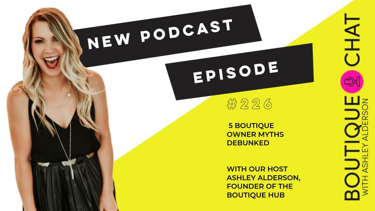 5 Boutique Owner Myths Debunked