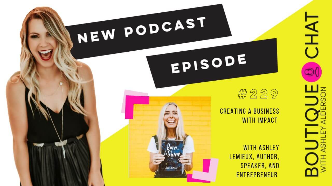 #BoutiqueChat 229 | Creating a Business with Impact