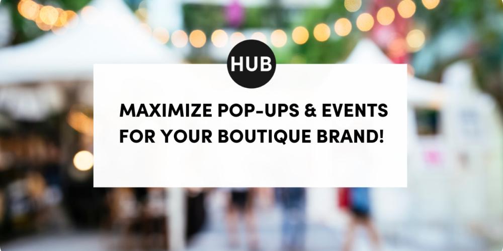 Maximize Pop-Ups and Events