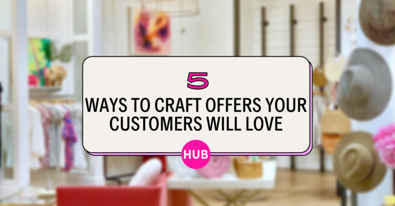 craft offers your customers will love