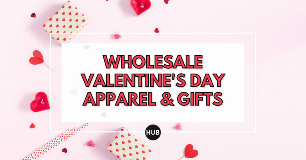 Wholesale Valentine's Day Apparel & Gifts