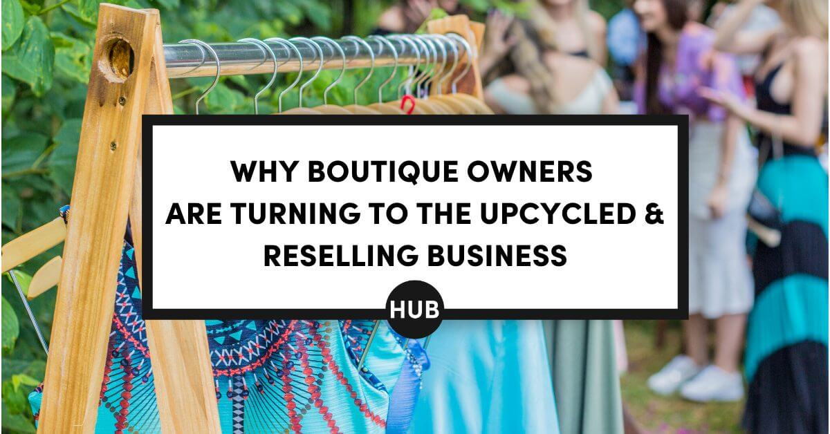 Upcycled and Reselling Business