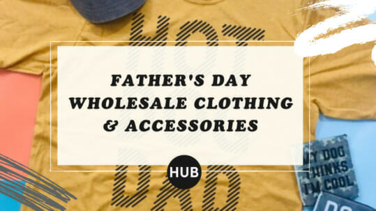 Father's day Wholesale Clothing & Accessories
