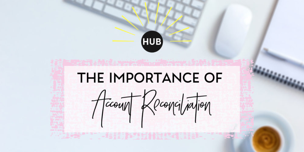 The Importance of Account Reconciliation