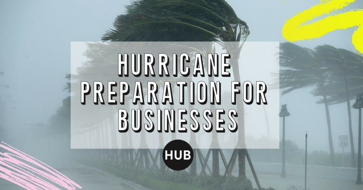 Hurricane Preparation for Businesses