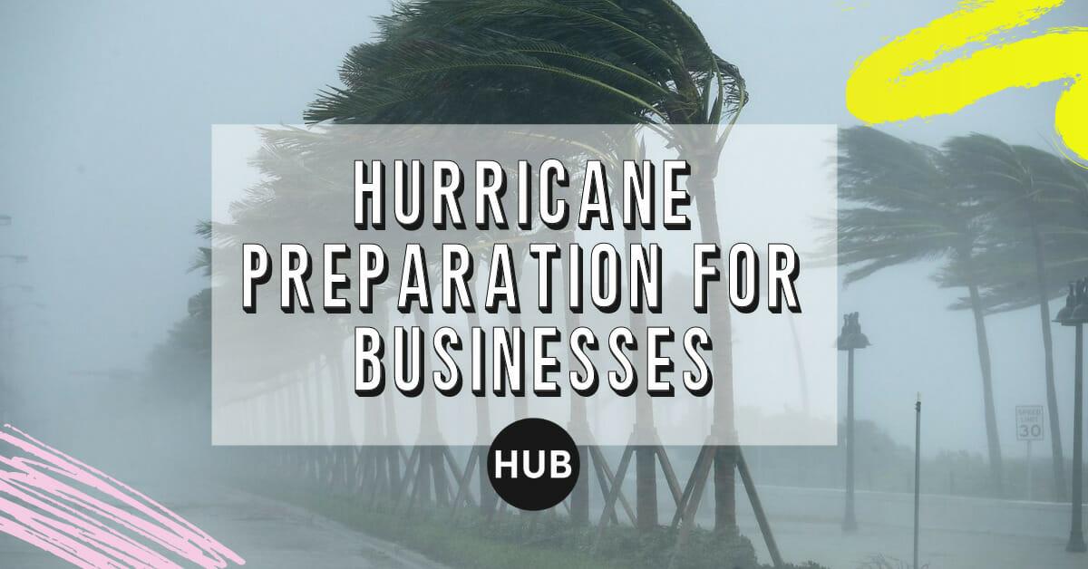 Hurricane PreparationforBusinesses