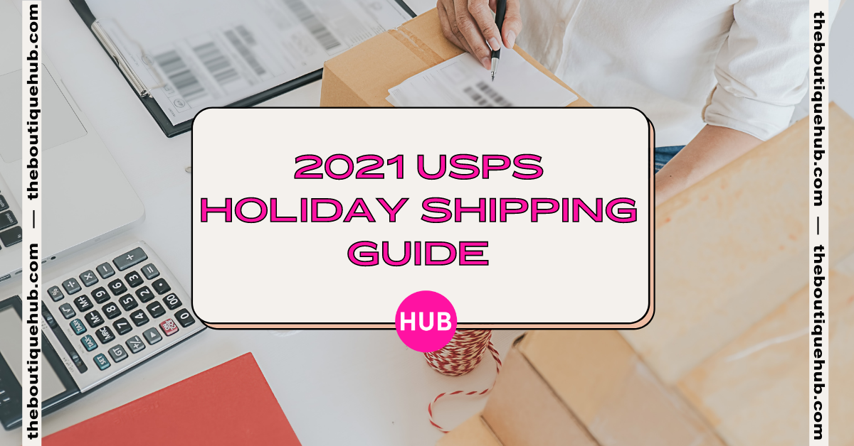 2021 USPS Holiday Shipping Guide