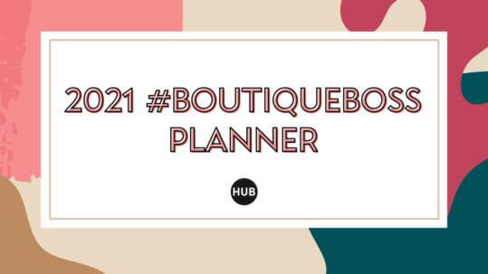2021 #BoutiqueBoss Planner
