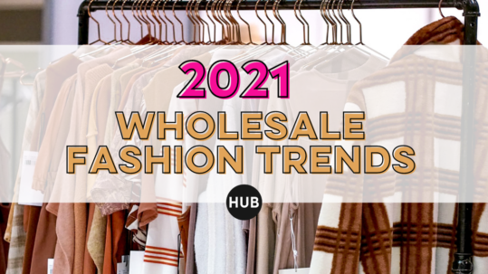 Wholesale Fashion Trends