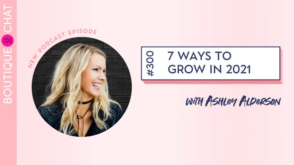 7 Ways to Grow in 2021