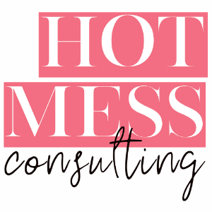 Hot Mess Consulting - the Boutique Hub