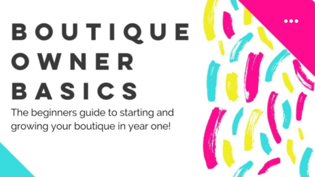 Boutique Owner Basics - Courses - The Boutique Hub