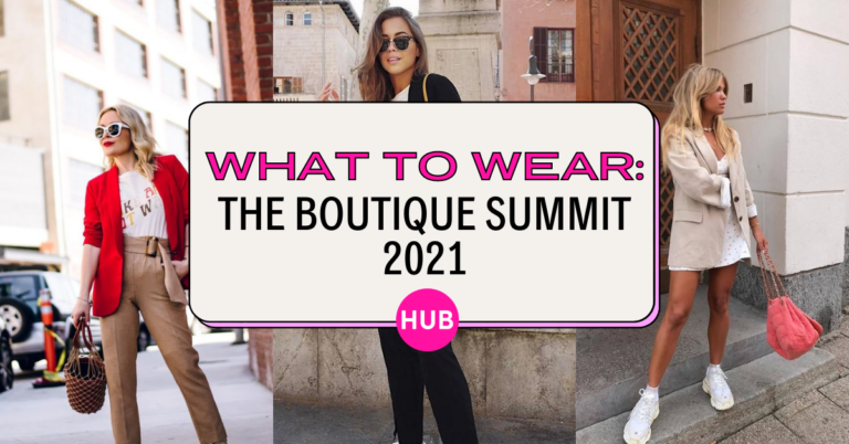 What to Wear: The Boutique Summit 2021
