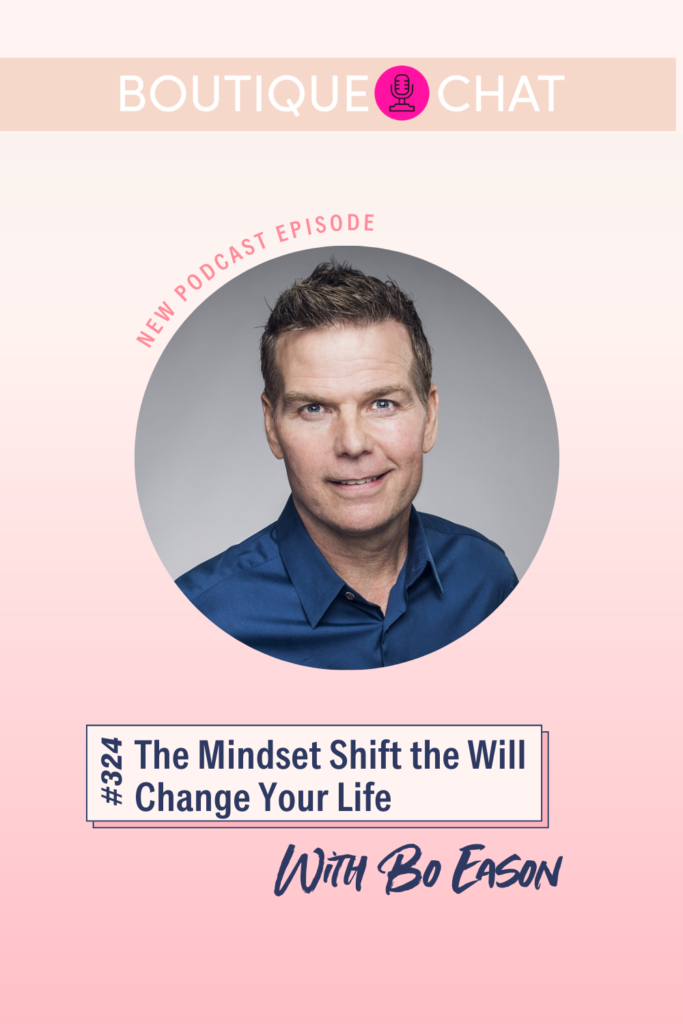 The Mindset Shift the Will Change Your Life | Boutique Chat