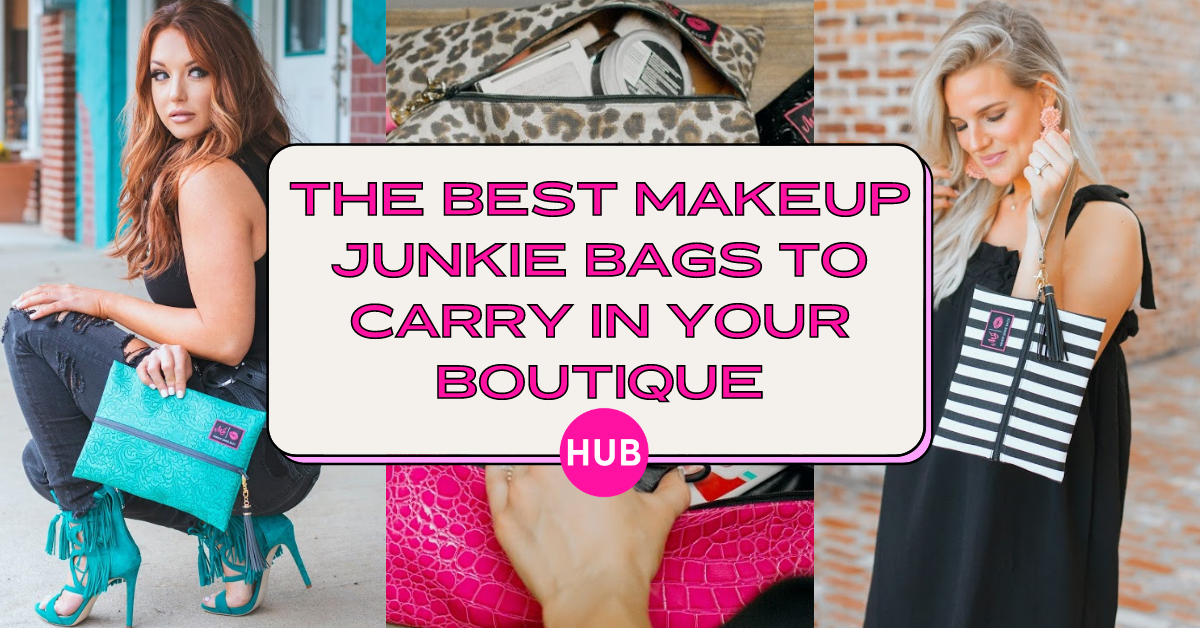 The Best Makeup Junkie Bags to Carry in Your Boutique