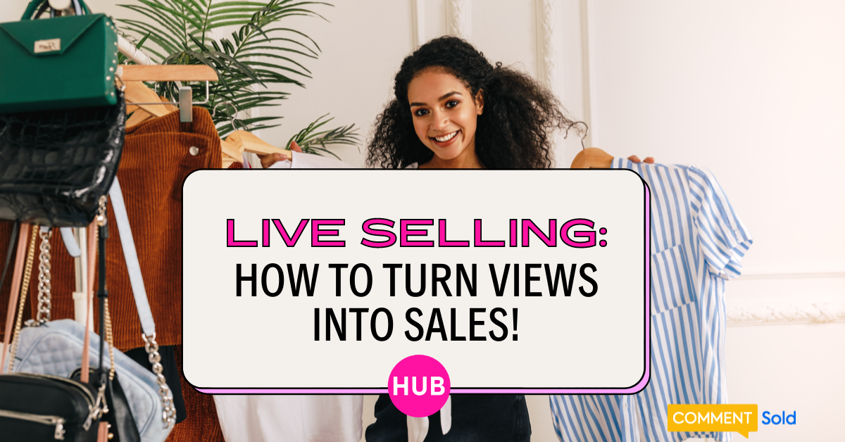 Live Selling for Your Boutique | The Boutique Hub
