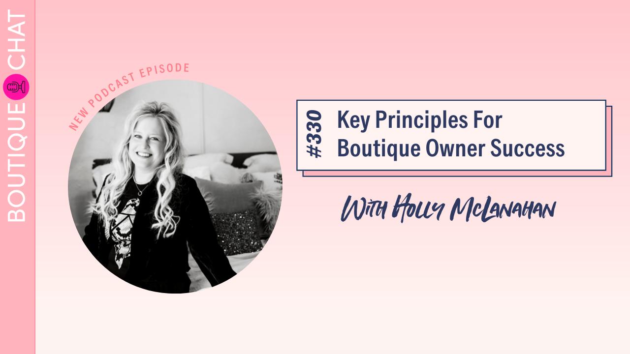 Key Principles For Boutique Owner Success