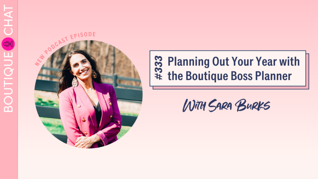 Planning Out Your Year with the Boutique Boss Planner